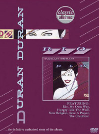 Duran-Duran-Classic-Albums-RiO edited