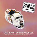 Last Night In Paso Robles wikipedia duran duran fandom twitter discogs