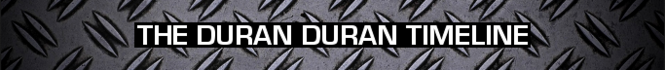 Timeline duran duran wikipedia discography archive collection MESSAGE BOARD PRO