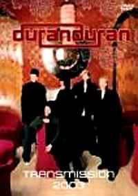 Duran duran transmissions 2003