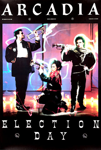 Image All You Need Is Now Duran Duran Arcadia Election