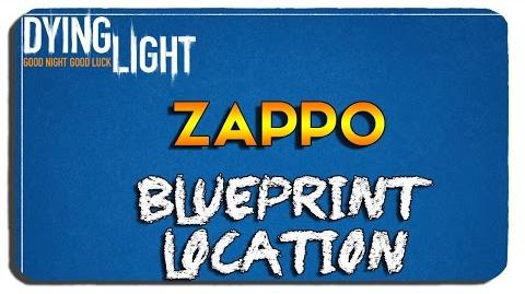 Dying Light- Zappo Blueprint Location