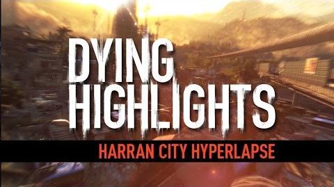 DYING HIGHLIGHT Harran City Hyperlapse