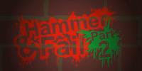 Hammer & Fail (Part 2, Rooftop Rumble)