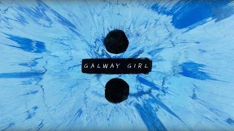 Ed Sheeran - Galway Girl Official Lyric Video