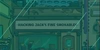 Hacking Jack's Fine Smokables
