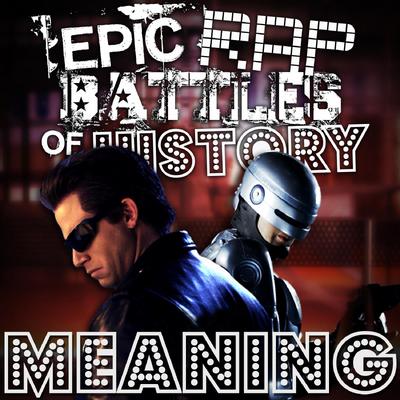 Terminator vs Robocop Rap Meanings