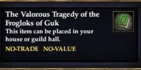 The Valorous Tragedy of the Frogloks of Guk