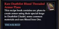 Rare Deathfist Blood Threaded Armor Plans
