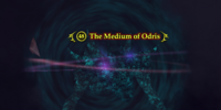 The Medium of Odris
