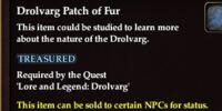Drolvarg Patch of Fur