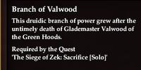 Branch of Valwood