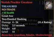 Neriak Practice Greataxe