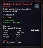 Gnobrin's Restored Weapon of Choice