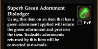 Superb Green Adornment Dislodger