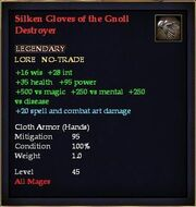 Silken Gloves of the Gnoll Destroyer