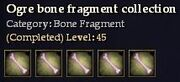 CQ ogre bone fragment collection Journal