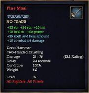 Pine Maul