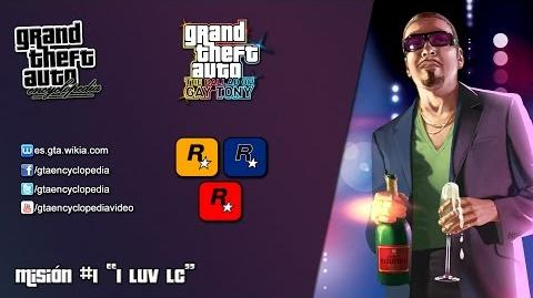 "Grand Theft Auto The Ballad of Gay Tony - ""I Luv LC"""