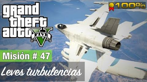 "Grand Theft Auto V - ""Leves turbulencias"""