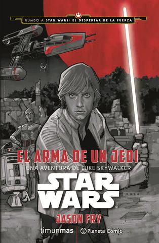 Archivo:El Arma de un Jedi - Una Aventura de Luke Skywalker.png