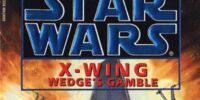 X-wing: Wedge's Gamble