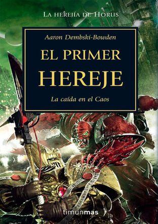 Portada El Primer Hereje Herejía de Horus.jpg