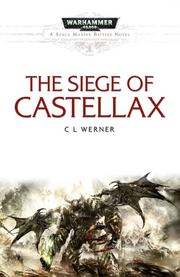 The Siege of Castellax Wikihammer