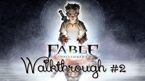 Fable Anniversary Walkthrough 2