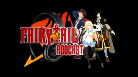 Fairy Tail Wiki Podcast 20 7 2014 Part 2