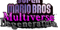 Super Mario Bros: Multiverse Degeneration