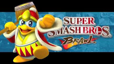 King Dedede's Theme (Super Smash Bros