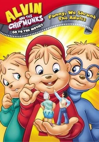 File:Alvin the chipmunks go to the movies - funny we shrunk the adults.jpg