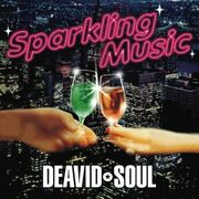 Deavid Soul - Sparkling Music