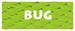 Bug Type SI