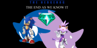 Sonic the Hedgehog - The End as we Know It