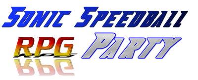 Sonic Speedball RPG Party