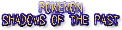 Pokemon Shadows Past logo WORDS