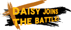 DaisyJoinsTheBattle!