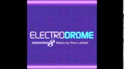 Electrodrome (Paul LeClair Remix)