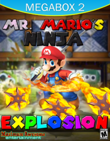 Mr. mario's ninja EXplosion-0