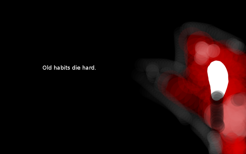 Oldhabitsdiehard