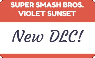 Super Smash Bros. Violet Sunset DLC Announcement