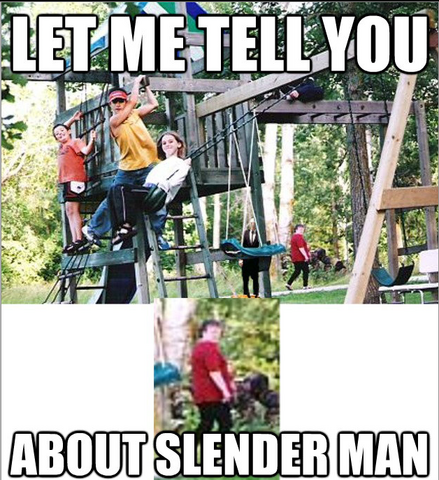 File:LET ME TELL YOU ABOUT SLENDER MAN.png