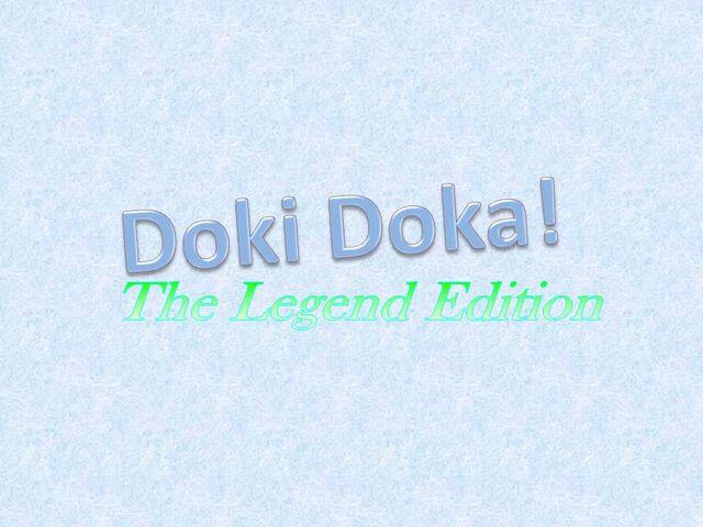 File:DokiDokaLegend.jpg