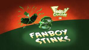 Fanboy Stinks title card