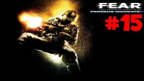 F.E.A.R Perseus Mandate Walkthrough w Comm ~ Interval 07 - Extermination - Clone Product