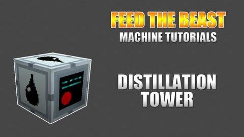 Feed The Beast Machine Tutorials Distillation Tower