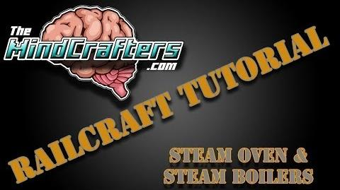 Railcraft Tutorial - Steam Oven & Steam Boilers