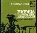 Historia de los Ferrocarriles Españoles (libro, 1974)
